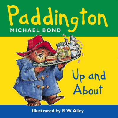 Paddington Bear Up and About