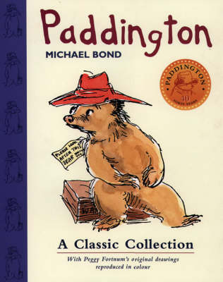 Paddington, A Classic Collection