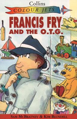 Francis Fry and the O.T.G.