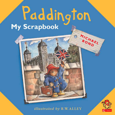 Paddington: My Scrapbook