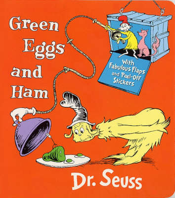 Green Eggs and Ham: A Lift-and-Look Book