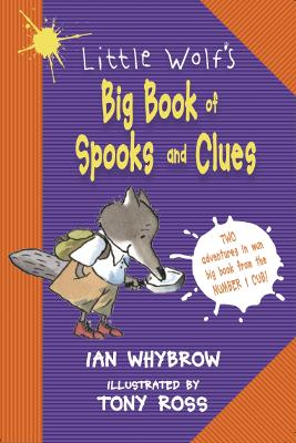 Little Wolf's Big Book of Spooks and Clues