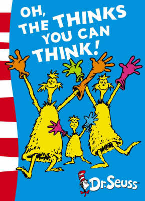 Oh, The Thinks You Can Think!: Green Back Book