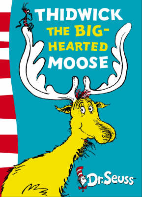 Thidwick the Big-Hearted Moose: Yellow Back Book