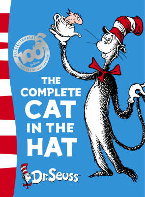 The Complete Cat in the Hat: The Cat in the Hat & the Cat in the Hat Comes Back