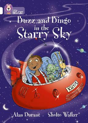 Buzz and Bingo in the Starry Sky: Band 10/White