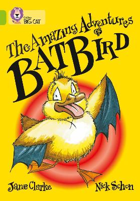 The Amazing Adventures of Batbird: Band 11/Lime