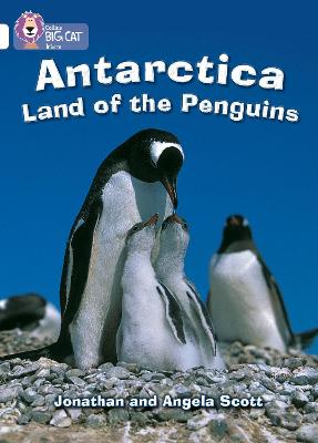 Antarctica: Land of the Penguins: Band 10/White