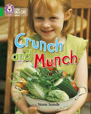 Crunch and Munch: Band 05/Green