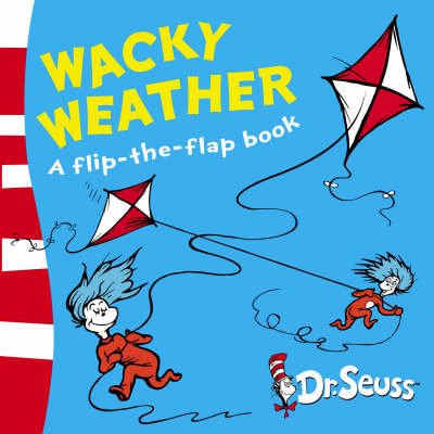 Wacky Weather: A Lift-the-Flap Book