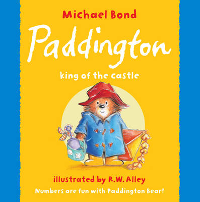 Paddington - King of the Castle
