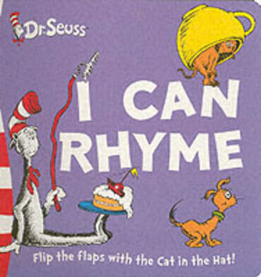 My First Dr. Seuss I Can Rhyme!