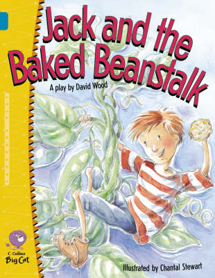 Jack and the Baked Beanstalk: Band 13/Topaz