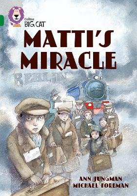 Matti's Miracle: Band 15/Emerald