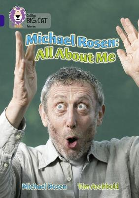 Michael Rosen: All About Me: Band 16/Sapphire