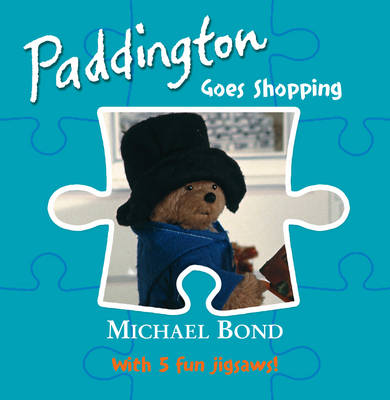 Paddington - Goes Shopping: Jigsaw Book