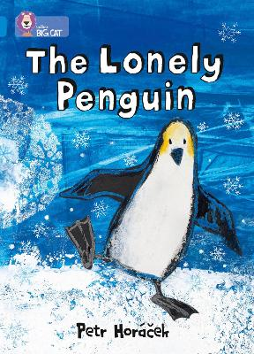 The Lonely Penguin: Band 04/Blue