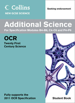 Additional Science Student Book: OCR 21st Century Science