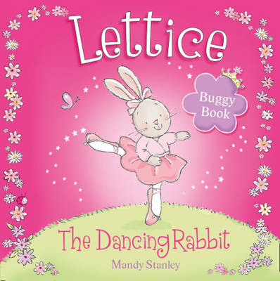 Lettice - The Dancing Rabbit Buggy Book