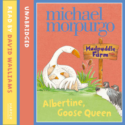 Albertine, Goose Queen: Mudpuddle Farm