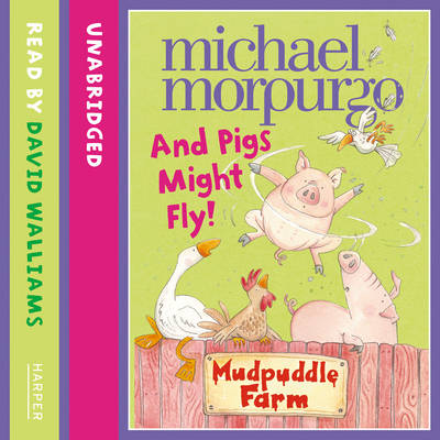 And Pigs Might Fly: Mudpuddle Farm