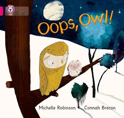 Oops, Owl!: Band 01a/Pink a
