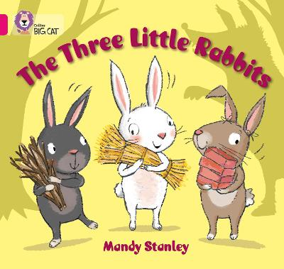 The Three Little Rabbits: Band 01b/Pink B
