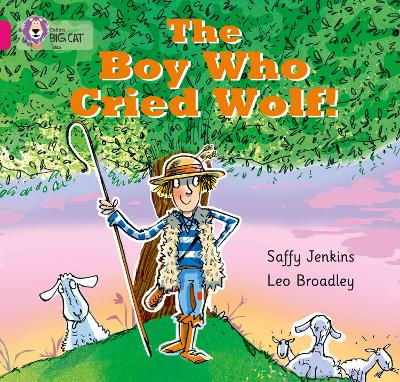 The Boy who Cried Wolf: Band 01b/Pink B