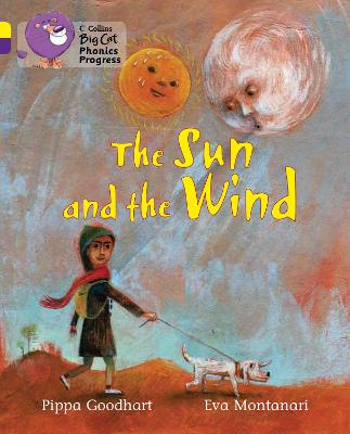 The Sun and the Wind: Band 03 Yellow/Band 08 Purple