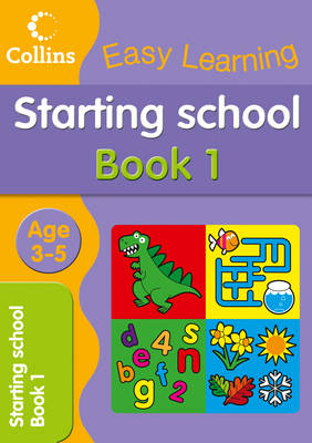 Starting School Age 3-5: Book 1