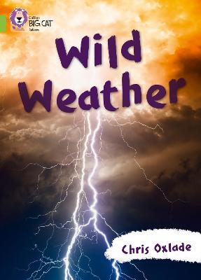 Wild Weather: Band 11/Lime