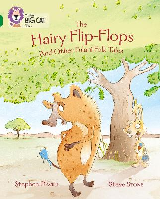 The Hairy Flip-Flops and other Fulani Folk Tales: Band 15/Emerald