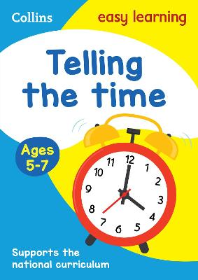 Telling the Time Ages 5-7: New Edition