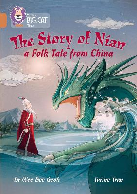 The Story of Nian: a Folk Tale from China: Band 12/Copper