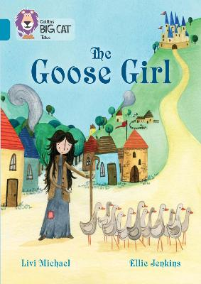The Goose Girl: Band 13/Topaz