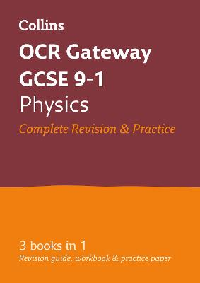 GCSE Physics OCR Gateway Practice and Revision Guide: GCSE Grade 9-1