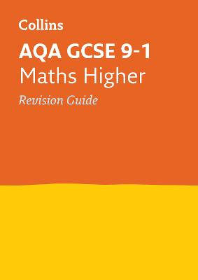 AQA GCSE 9-1 Maths Higher Revision Guide