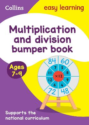 Multiplication & Division Bumper Book Ages 7-9