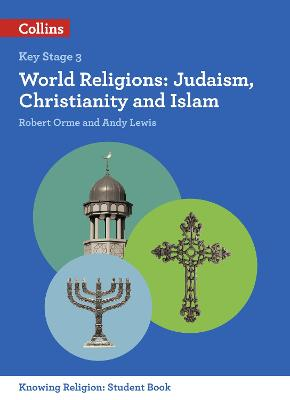 World Religions: Judaism, Christianity and Islam