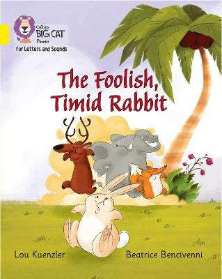 The Foolish, Timid Rabbit: Band 3/Yellow