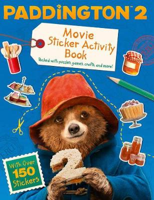 Paddington 2: Sticker Activity Book: Movie Tie-in