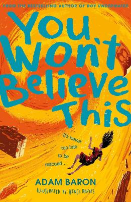 Book Reviews for You Won't Believe This By Adam Baron | Toppsta