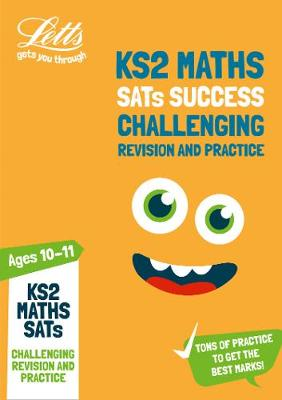 KS2 Challenging Maths SATs Revision and Practice: For the 2019 Tests