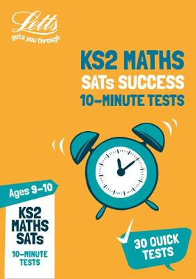 KS2 Maths SATs Age 9-10: 10-Minute Tests: For the 2019 Tests