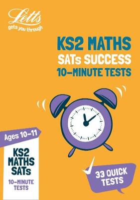 KS2 Maths SATs Age 10-11: 10-Minute Tests: For the 2019 Tests