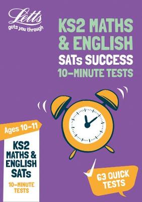 KS2 Maths and English SATs Age 10-11: 10-Minute Tests: For the 2019 Tests