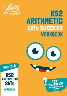 KS2 Maths Arithmetic Age 7-8 SATs Practice Workbook: For the 2019 Tests