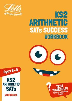 KS2 Maths Arithmetic Age 8-9 SATs Practice Workbook: For the 2019 Tests