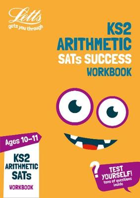 KS2 Maths Arithmetic Age 10-11 SATs Practice Workbook: For the 2019 Tests