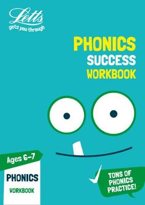 Phonics Ages 6-7 Practice Workbook